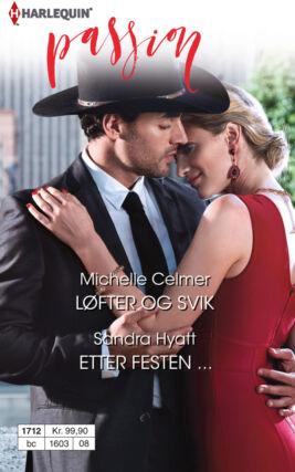 Løfter og svik/Etter festen ... - ebook