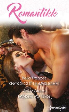 Knockout i kjærlighet/Fanget av deg