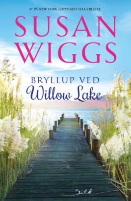 Bryllup ved Willow Lake