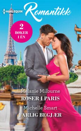 Roser i Paris/Farlig begjær