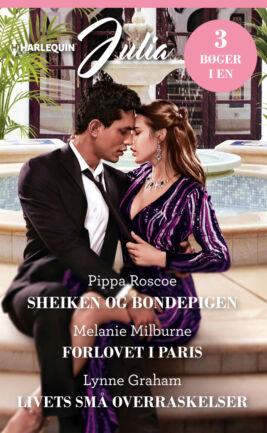 Sheiken og bondepigen/Forlovet i Paris/Livets små overraskelser
