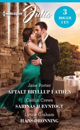 Aftalt bryllup i Athen/Sarinas hævntogt/Hans dronning