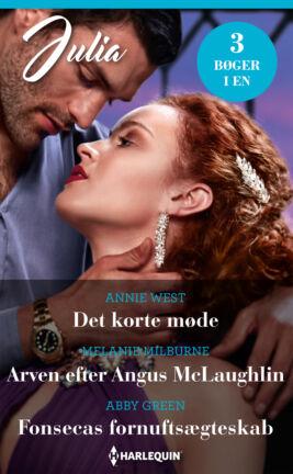 Det korte møde/Arven efter Angus McLaughlin/Fonsecas fornuftsægteskab