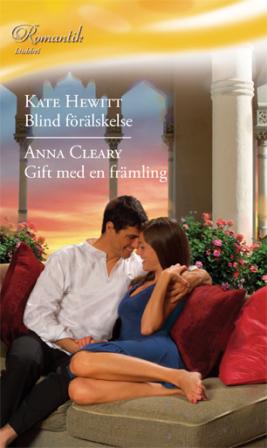 Blind förälskelse/Gift med en främling - ebook