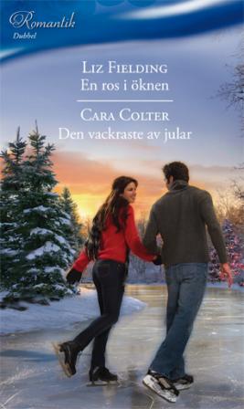 En ros i öknen/Den vackraste av jular - ebook