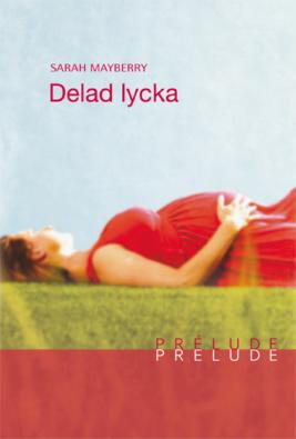 Delad lycka - ebook