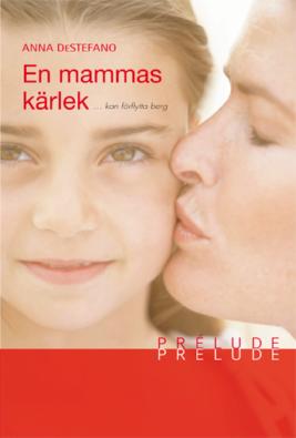 En mammas kärlek - ebook
