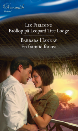 Bröllop på Leopard Tree Lodge/En framtid för oss - ebook