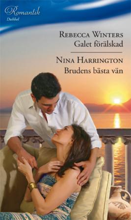 Galet förälskad/Brudens bästa vän - ebook