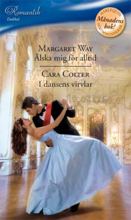Älska mig för alltid/I dansens virvlar - ebook
