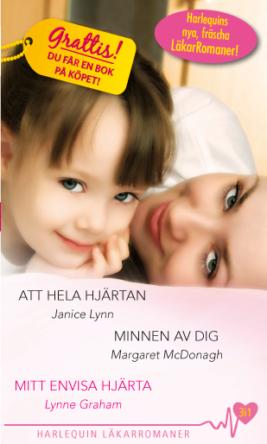 Att hela hjärtan/Minnen av dig/Mitt envisa hjärta - ebook