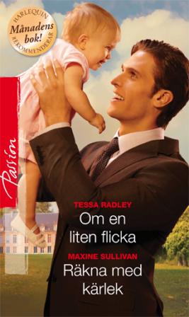 Om en liten flicka/Räkna med kärlek - ebook