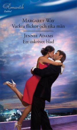 Vackra flickor och rika män/Ett oskrivet blad - ebook