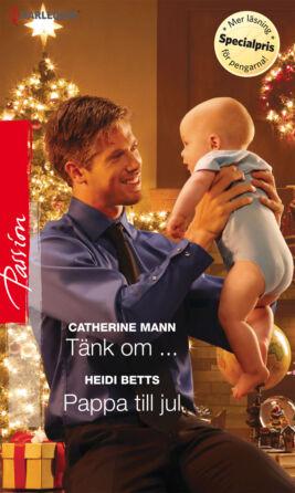 Tänk om .../Pappa till jul - ebook