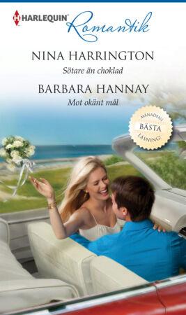 Sötare än choklad/Mot okänt mål - ebook