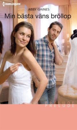 Min bästa väns bröllop - ebook