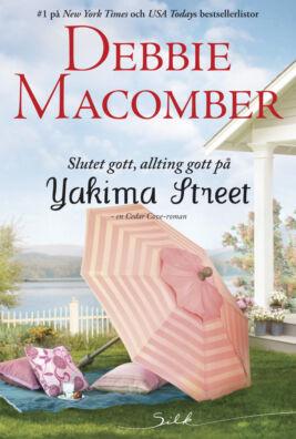 Slutet gott, allting gott på Yakima Street - ebook