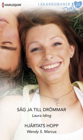 Säg ja till drömmar/Hjärtats hopp - ebook