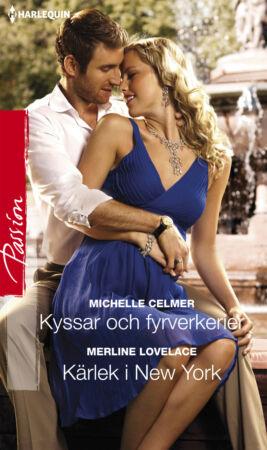 Kyssar och fyrverkerier/Kärlek i New York - ebook