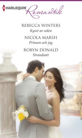 Kysst av solen/Prinsen och jag/STRANDSATT - ebook