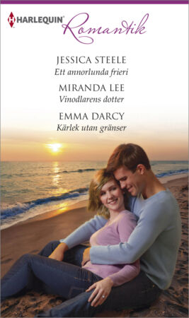 Ett annorlunda frieri/Vinodlarens dotter/Kärlek utan gränser - ebook