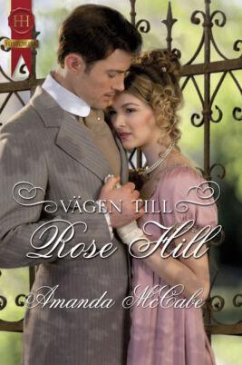 Vägen till Rose Hill - ebook