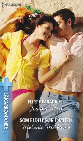 Flirt i paradiset/Som eldflugor i natten - ebook