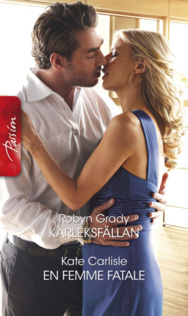 Kärleksfällan/En femme fatale - ebook