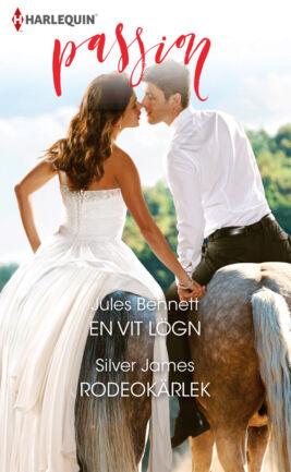 En vit lögn/Rodeokärlek - ebook