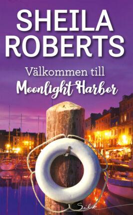 Välkommen till Moonlight Harbor - ebook