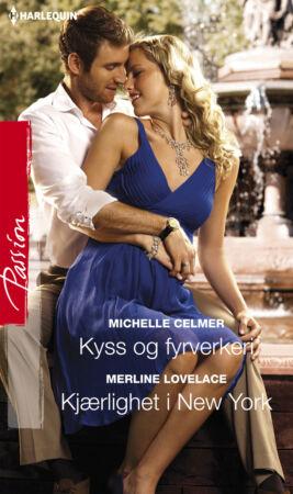 Kyss og fyrverkeri/Kjærlighet i New York - ebook