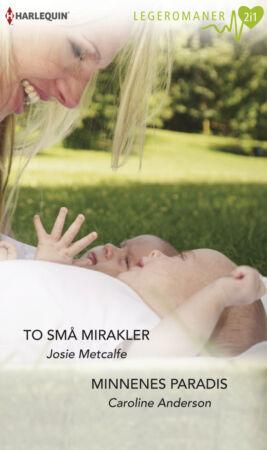 To små mirakler/Minnenes paradis - ebook