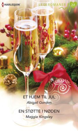 Et hjem til jul/En støtte i nøden - ebook