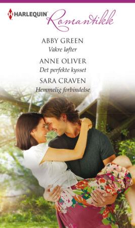 Vakre løfter/Det perfekte kysset /Hemmelig forbindelse  - ebook