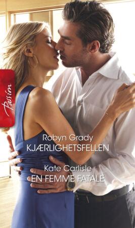 Kjærlighetsfellen/En femme fatale - ebook