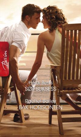Søt suksess/Bak horisonten - ebook