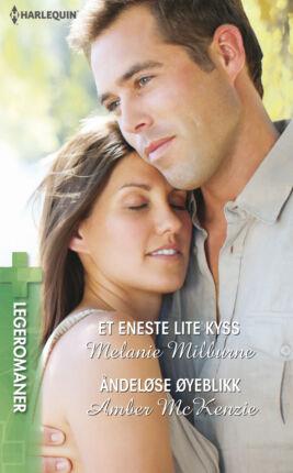 Et eneste lite kyss/Åndeløse øyeblikk  - ebook