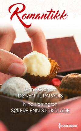 Døren til paradis/Søtere enn sjokolade - ebook
