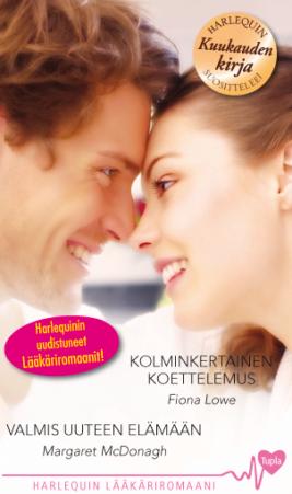 Kolminkertainen koettelemus/Valmis uuteen elämään - ebook