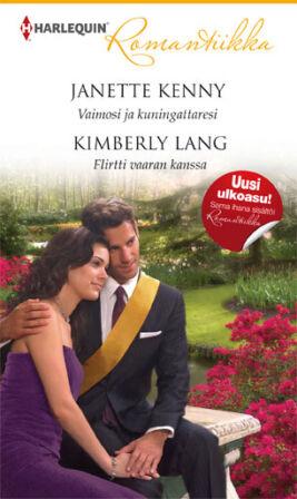 Vaimosi ja kuningattaresi/Flirtti vaaran kanssa - ebook