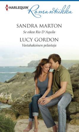 Se oikea Rio D'Aquila/Vastahakoinen pelastaja - ebook