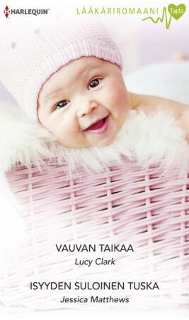 Vauvan taikaa/Isyyden suloinen tuska - ebook