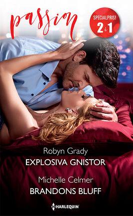Explosiva gnistor/Brandons bluff
