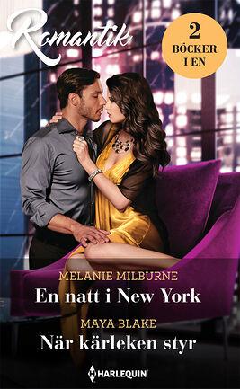 En natt i New York/När kärleken styr
