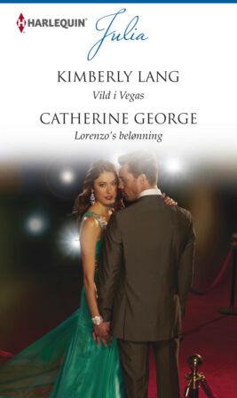 Vild i Vegas/Lorenzo's belønning  - ebook