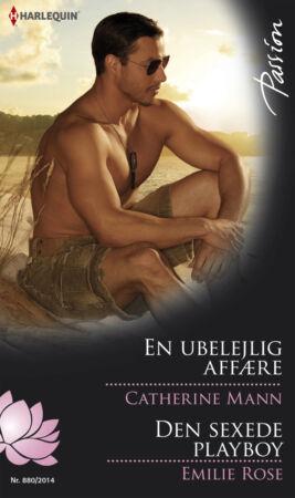 En ubelejlig affære /Den sexede playboy - ebook