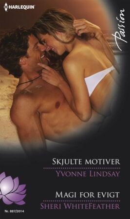 Skjulte motiver/Magi for evigt - ebook