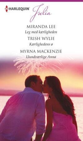 Leg med kærligheden/Kærlighedens ø /Uundværlige Anna - ebook
