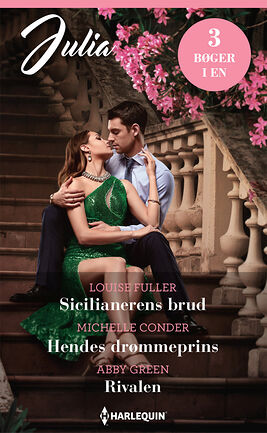 Sicilianerens brud/Hendes drømmeprins/Rivalen