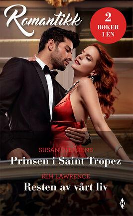 Prinsen i Saint Tropez/Resten av vårt liv